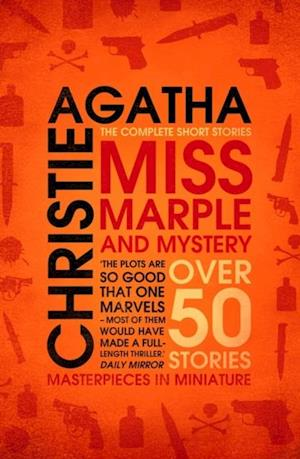 Miss Marple - Miss Marple and Mystery: The Complete Short Stories (Miss Marple) af Agatha Christie