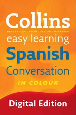 Easy Learning Spanish Conversation (Collins Easy Learning Spanish) af Collins