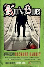 Kill City Blues af Richard Kadrey