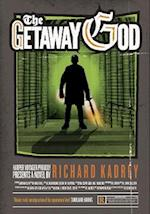 The Getaway God af Richard Kadrey