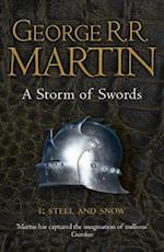 A Storm of Swords: Part 1 Steel and Snow (Reissue) (A Song of Ice and Fire, nr. 3)