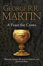 A Feast for Crows (Reissue) (A Song of Ice and Fire, nr. 4)