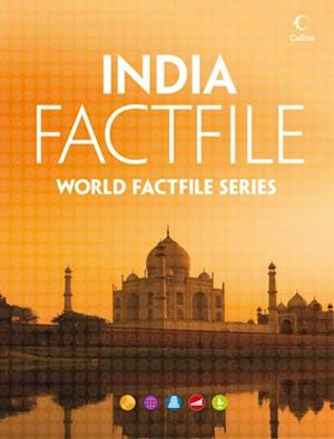 India Factfile: An encyclopaedia of everything you need to know about India for teachers students and travellers af Collins