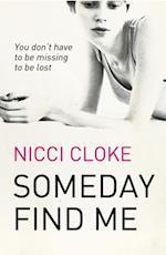 Someday Find Me af Nicci Cloke