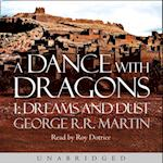 Dance With Dragons: Dreams and Dust (A Song of Ice and Fire, Book 5)
