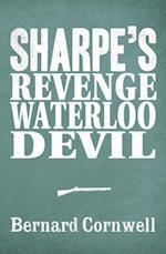 Sharpe 3-Book Collection 7: Sharpe's Revenge, Sharpe's Waterloo, Sharpe's Devil
