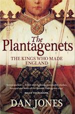 Plantagenets: The Kings Who Made England