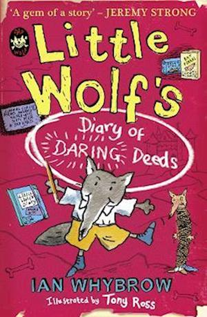 Little Wolf's Diary of Daring Deeds