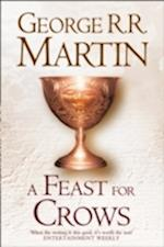 A Feast For Crows (Hardback reissue) (A Song of Ice and Fire, nr. 4)