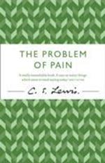 The Problem of Pain (C S Lewis Signature Classic)