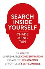 Search Inside Yourself: Increase Productivity, Creativity and Happiness [ePub edition]
