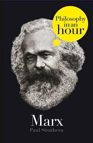 Marx: Philosophy in an Hour af Paul Strathern