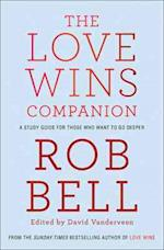 The Love Wins Companion af Rob Bell