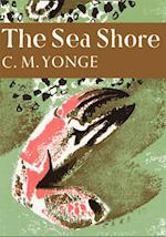 Sea Shore (Collins New Naturalist Library, Book 12)