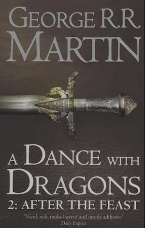 Bog paperback A Dance With Dragons: Part 2 After the Feast af George R R Martin