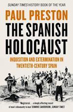 Spanish Holocaust: Inquisition and Extermination in Twentieth-Century Spain