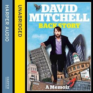 David Mitchell: Back Story af David Mitchell