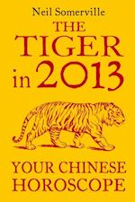 Tiger in 2013: Your Chinese Horoscope