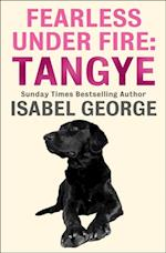 Fearless Under Fire: Tangye