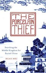 The Porcelain Thief af Huan Hsu