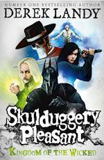 Kingdom of the Wicked af Derek Landy