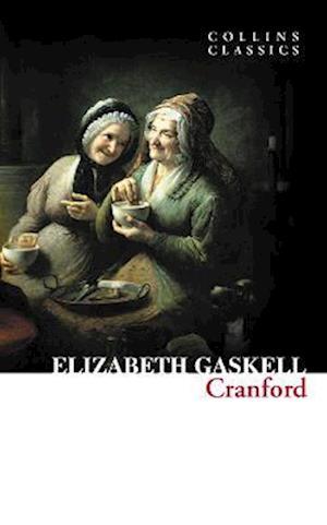 Cranford (Collins Classics) af Elizabeth Gaskell