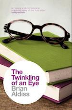 The Twinkling of an Eye (The Brian Aldiss Collection)