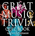 Great Music Trivia Quiz Book af Rachel Federman