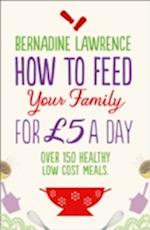 How to Feed Your Family for GBP5 a Day