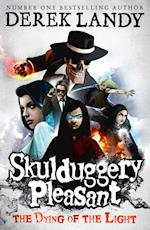 The Dying of the Light (Skulduggery Pleasant, nr. 9)