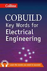 Key Words for Electrical Engineering (Collins CoBUILD Key Words)