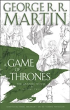 Bog hardback A Game of Thrones: Graphic Novel Volume Two af George R R Martin