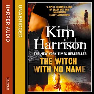 THE WITCH WITH NO NAME af Kim Harrison