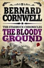 The Bloody Ground (Starbuck Chronicles, nr. 4)