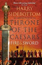 Fire and Sword (Throne of the Caesars, nr. 3)