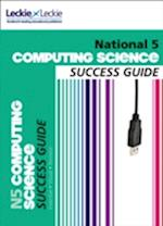National 5 Computing Science Success Guide (Success Guide)
