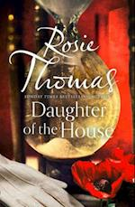 Daughter of the House af Rosie Thomas