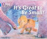 It's Great To Be Small! af Jane Simmons