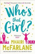 Who's That Girl? af Mhairi McFarlane