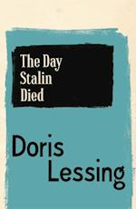 Day Stalin Died af Doris Lessing