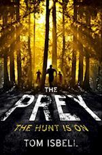 Prey (The Prey Series, Book 1) af Tom Isbell