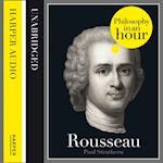 Rousseau: Philosophy in an Hour