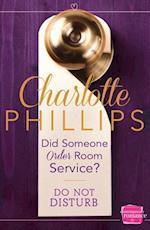 Did Someone Order Room Service?: HarperImpulse Contemporary Fiction (A Novella) (Do Not Disturb, Book 2)