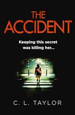 Accident: A gripping psychological thriller with a shocking twist af C. L. Taylor