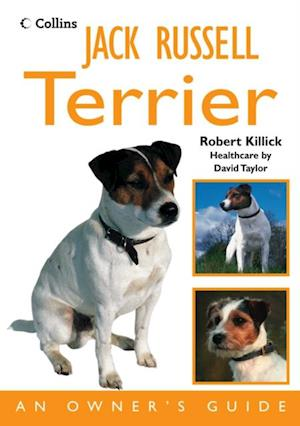 Jack Russell Terrier: An Owner's Guide af Robert Killick