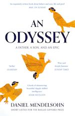 An Odyssey: A Father, A Son and an Epic af Daniel Mendelsohn