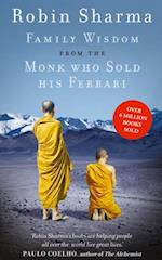 Family Wisdom from the Monk Who Sold His Ferrari af Robin Sharma
