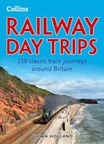 Railway Day Trips: 150 classic train journeys around Britain af Julian Holland