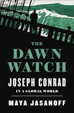 Dawn Watch: Joseph Conrad in a Global World