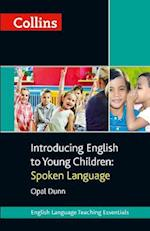 Collins Introducing English to Young Children: Spoken Language af Opal Dunn